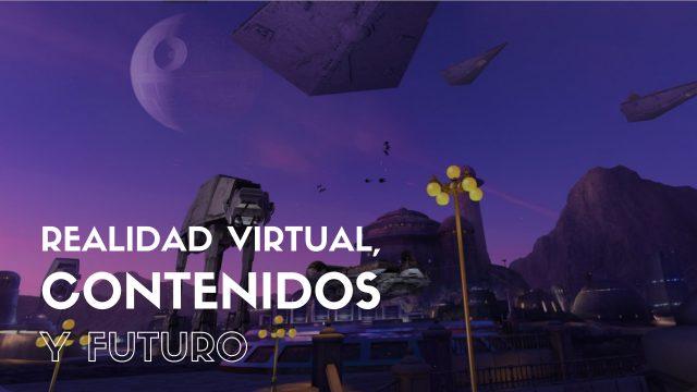 Realidad Virtual, contenidos y futuro
