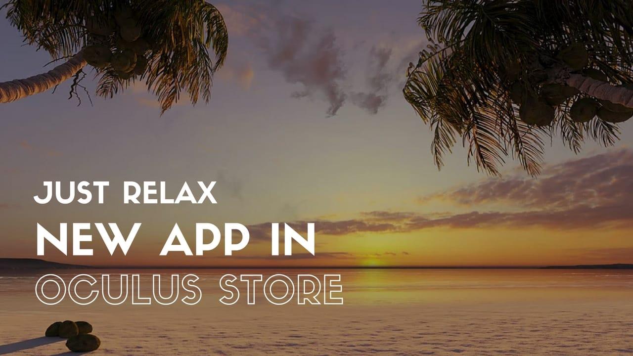 New Oculus App: Just Relax