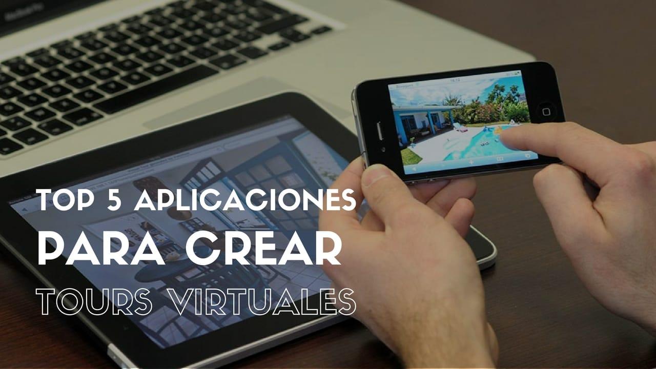 Top 5 aplicaciones para crear Tours Virtuales