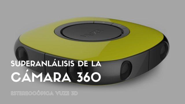 Superanálisis de la cámara 360 estereoscópica Vuze 3D