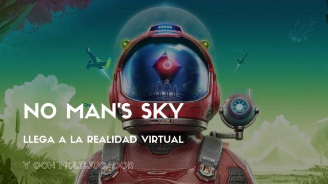 No Man's Sky VR llega con función multijugador