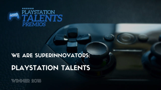 We are SuperInnovators: PlayStation Talents Winner 2018