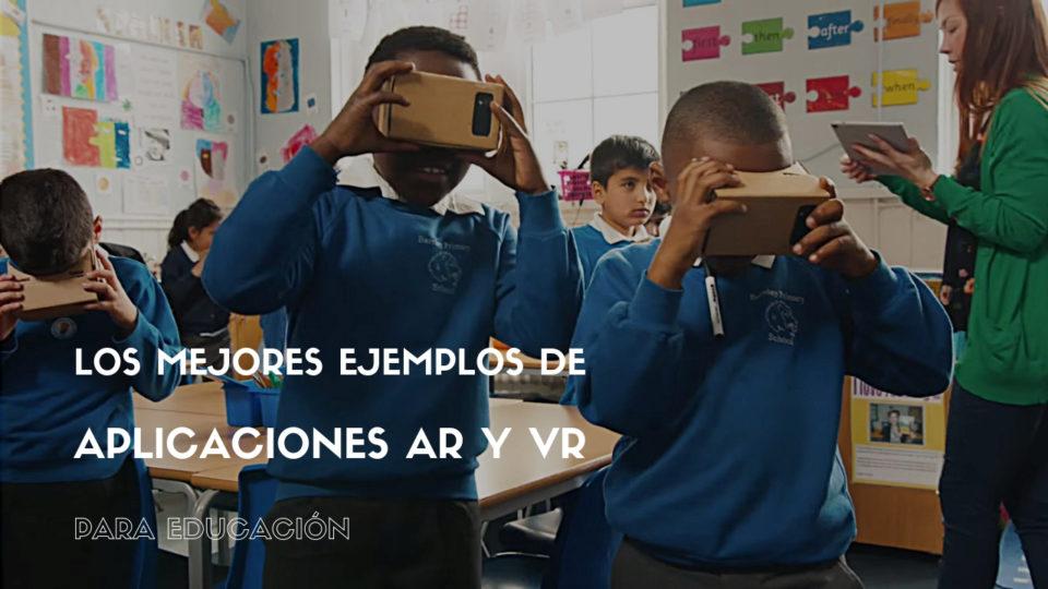 Los mejores ejemplos de aplicaciones de AR y VR para educación