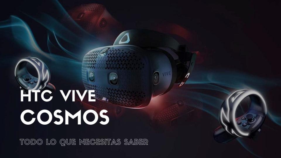 HTC VIVE Cosmos: Todo lo que necesitas saber