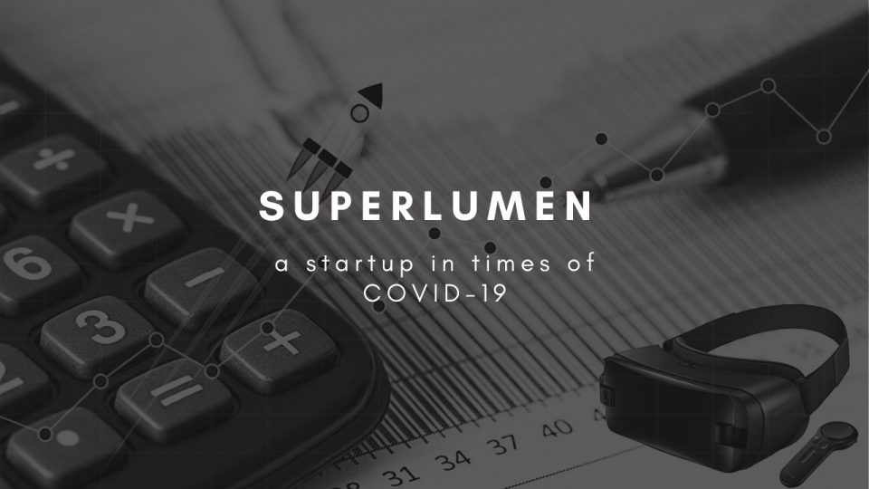 Superlumen, a startup in times of COVID-19